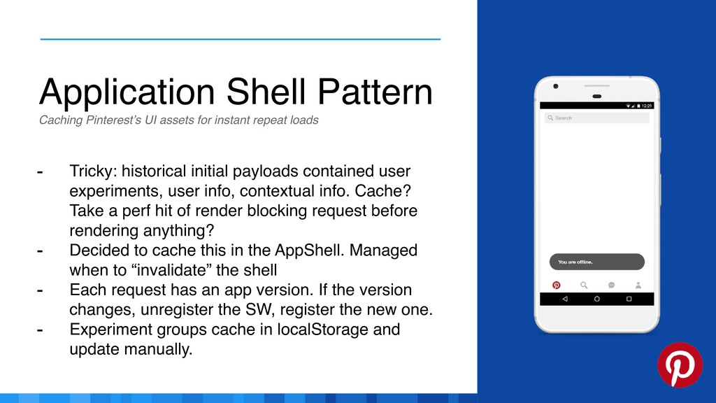 Application Shell Pattern Caching Pinterest's U...