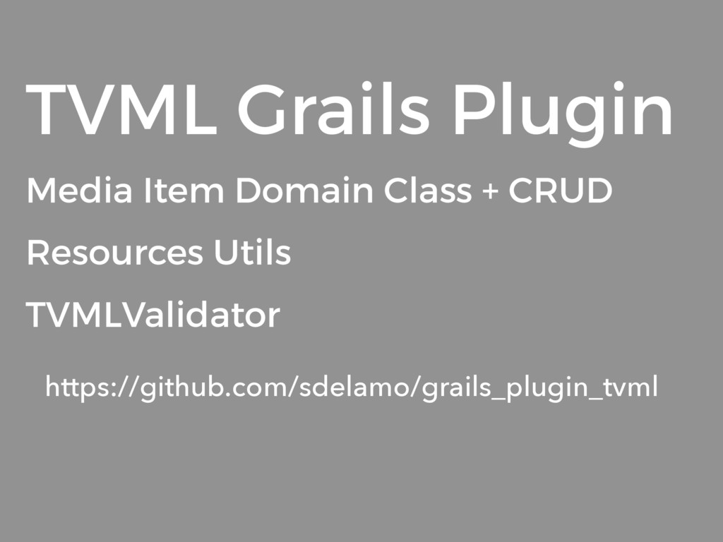 TVML Grails Plugin Media Item Domain Class + CR...