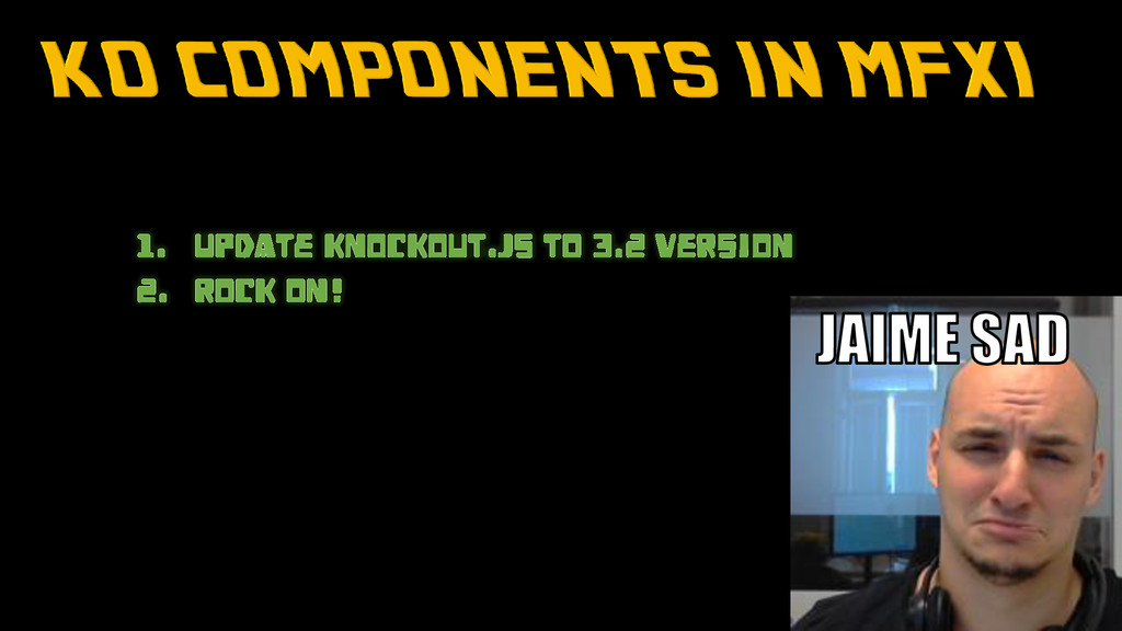 The Web of The Future 1. UPDATE KNOCKOUT.JS to ...