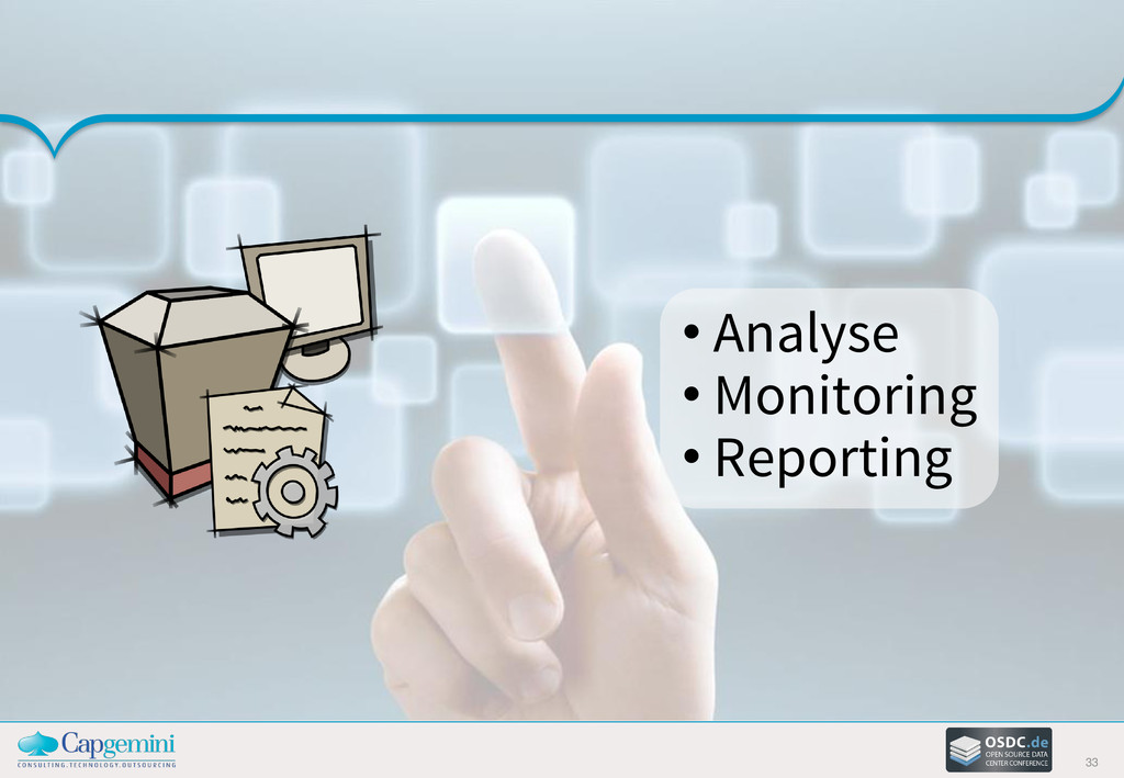 33 • Analyse • Monitoring • Reporting