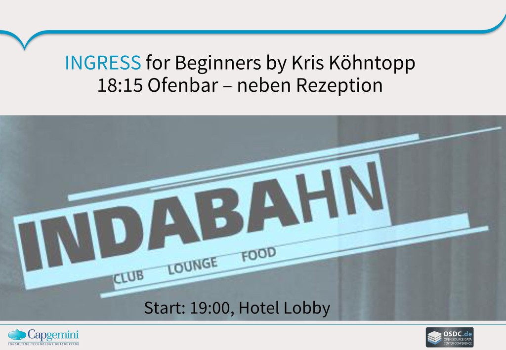 Start: 19:00, Hotel Lobby INGRESS for Beginners...