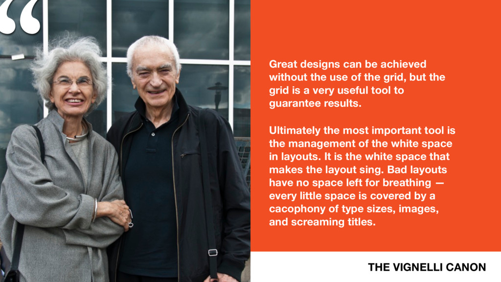 """"""" THE VIGNELLI CANON Great designs can be achie..."""
