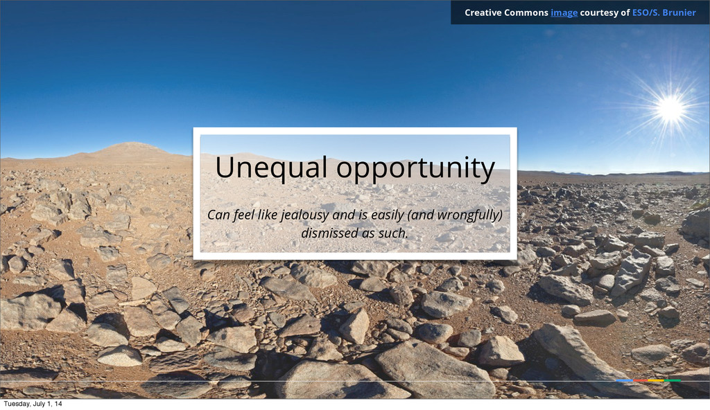 Unequal opportunity Can feel like jealousy and ...