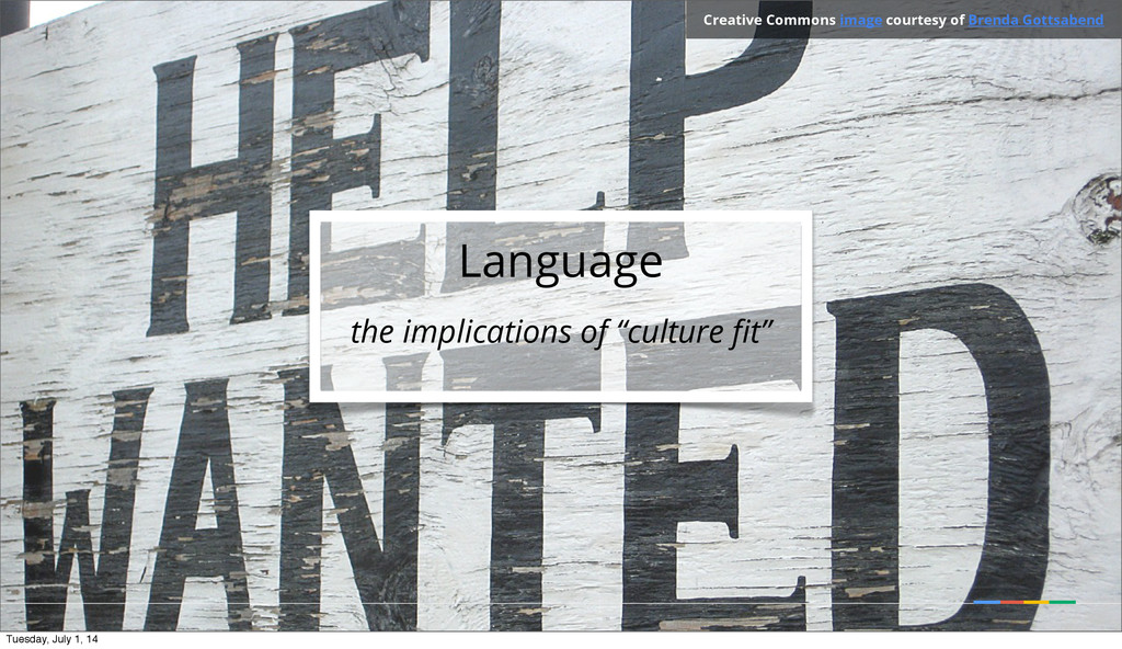 """Language the implications of """"culture fit"""" Creat..."""