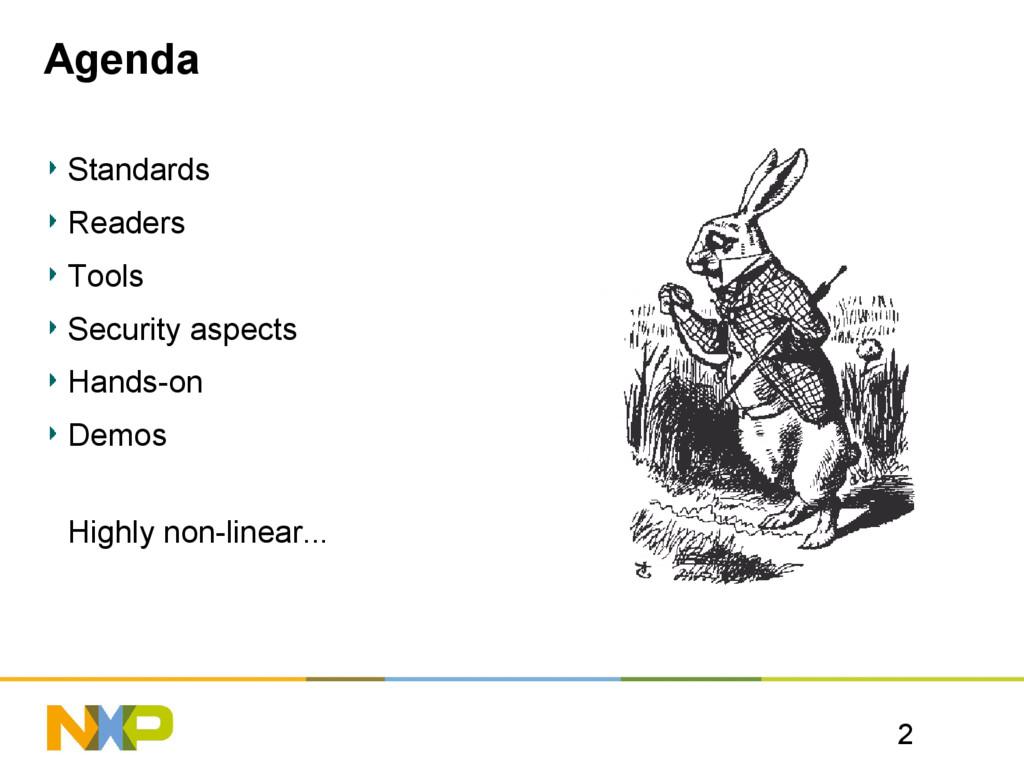 2 Agenda Standards Readers Tools Security aspec...