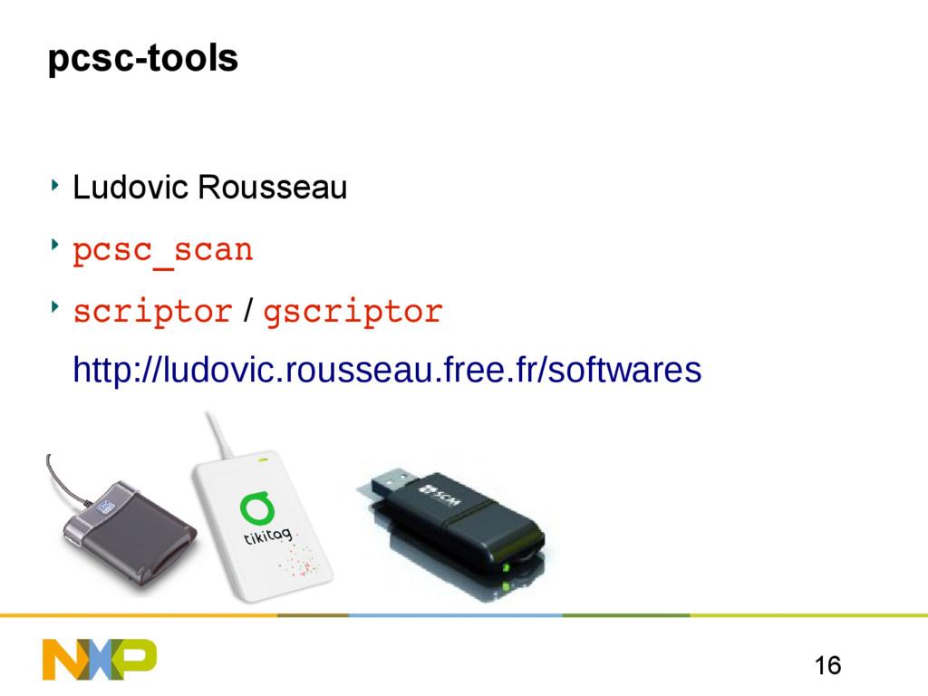 16 pcsc-tools Ludovic Rousseau pcsc_scan script...