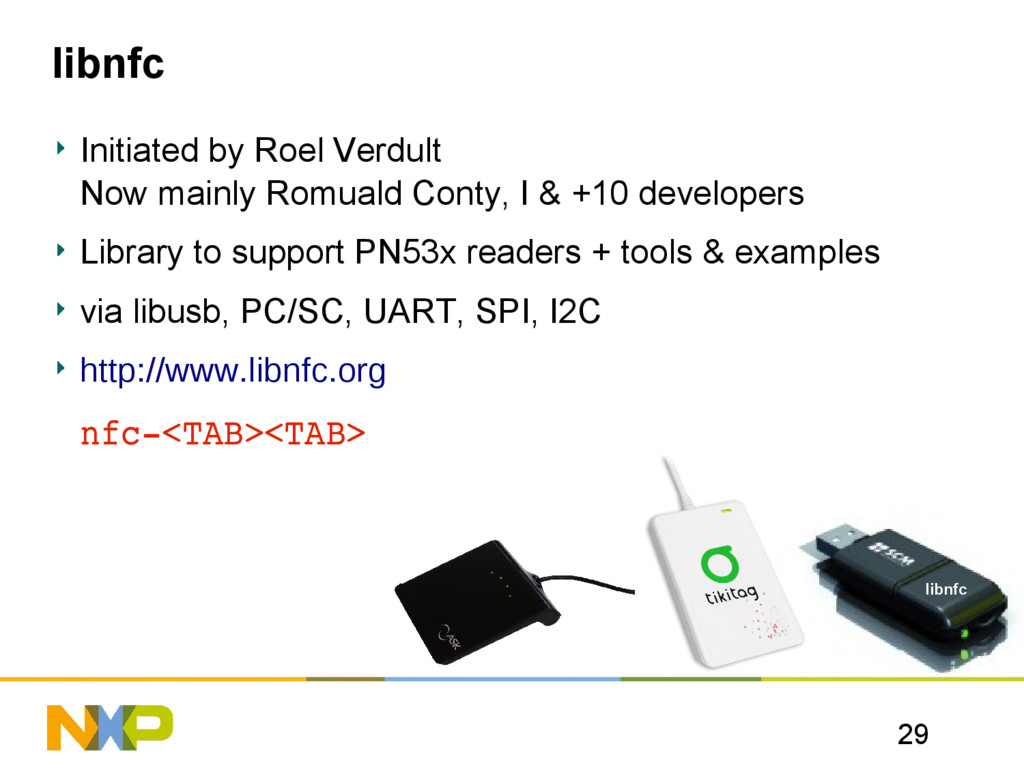 29 libnfc libnfc Initiated by Roel Verdult Now ...