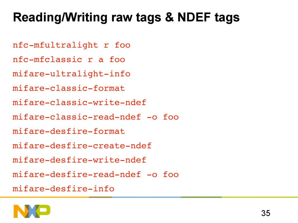 35 Reading/Writing raw tags & NDEF tags nfcmfu...