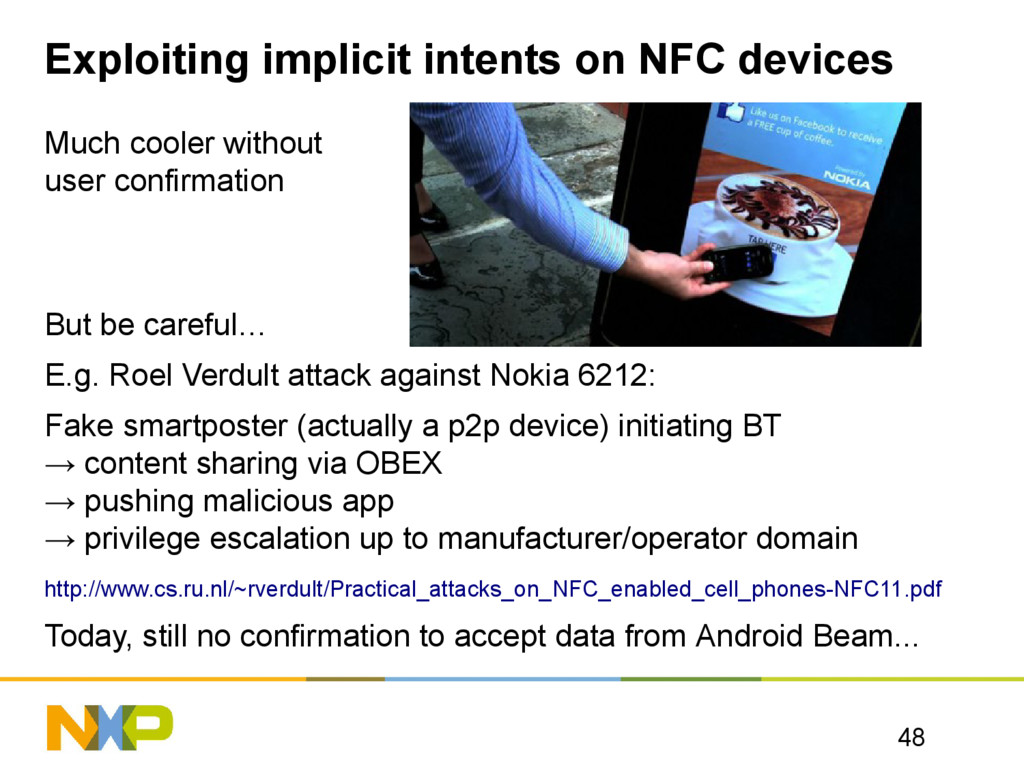 Exploiting implicit intents on NFC devices Much...