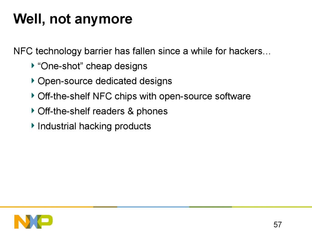 Well, not anymore 57 NFC technology barrier has...
