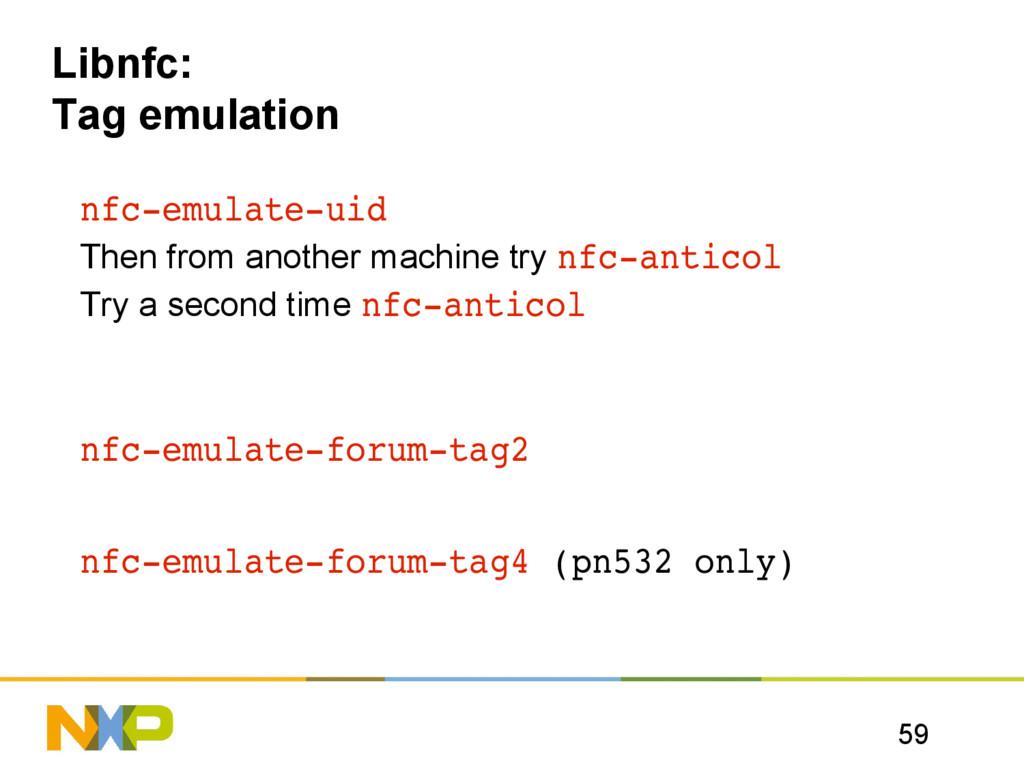 59 Libnfc: Tag emulation nfcemulateuid Then f...