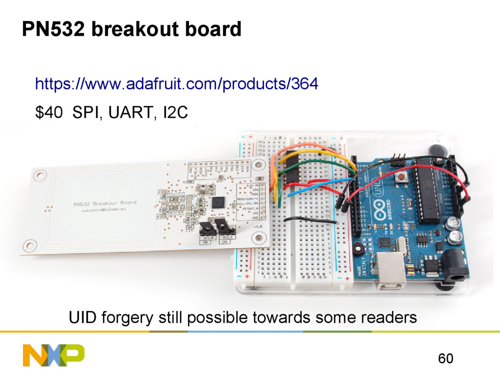 60 PN532 breakout board https://www.adafruit.co...