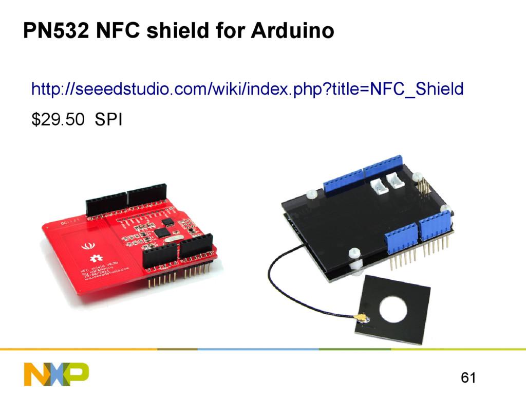 61 PN532 NFC shield for Arduino http://seeedstu...