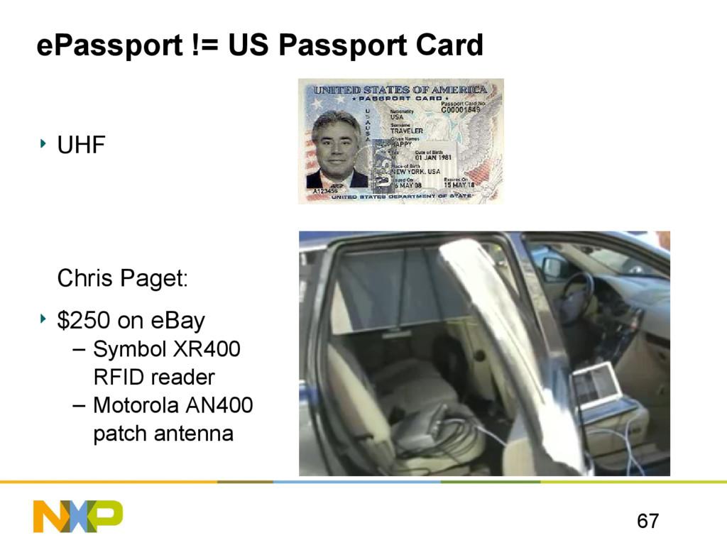 67 ePassport != US Passport Card UHF Chris Page...
