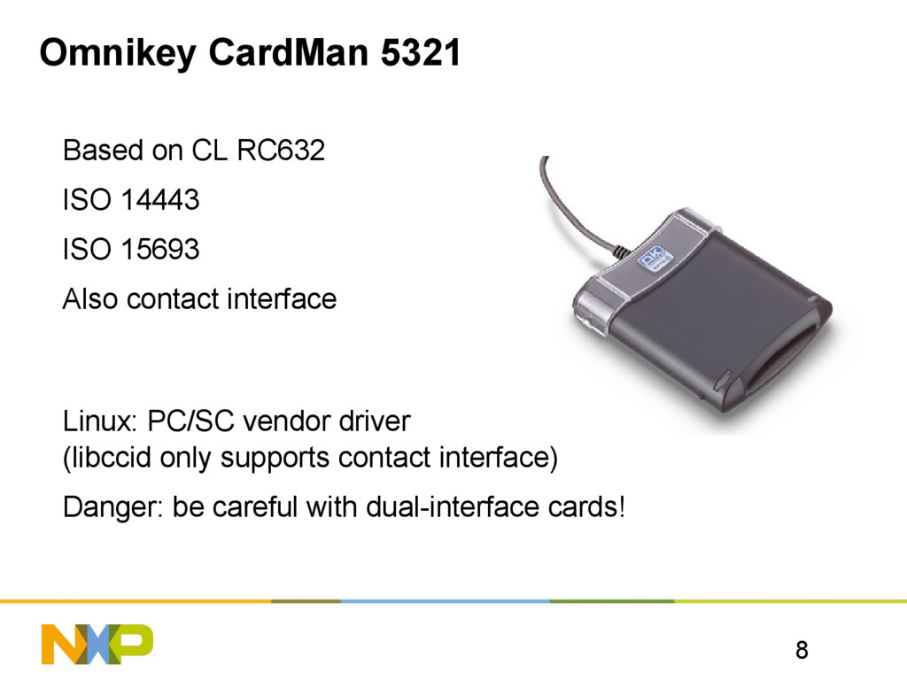 8 Omnikey CardMan 5321 Based on CL RC632 ISO 14...
