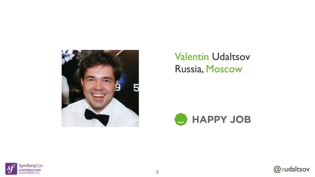 @vudaltsov Valentin Udaltsov Russia, Moscow 2
