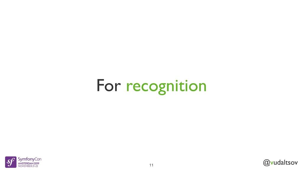 @vudaltsov For recognition 11