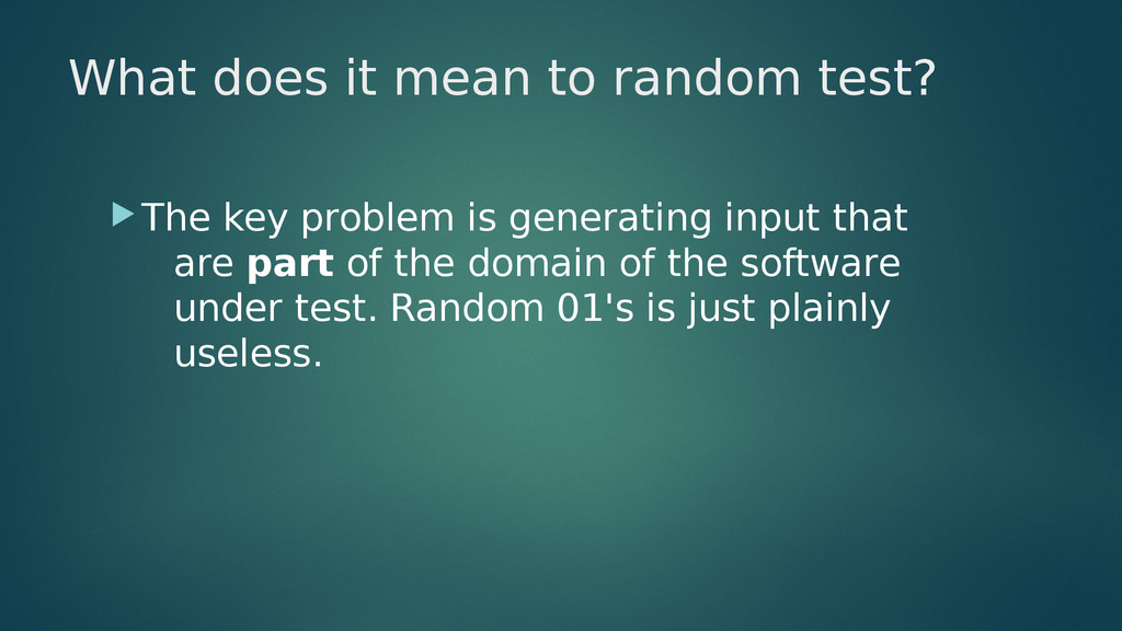 What does it mean to random test? The key prob...