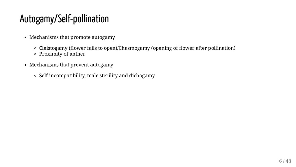 Autogamy/Self-pollination Mechanisms that promo...