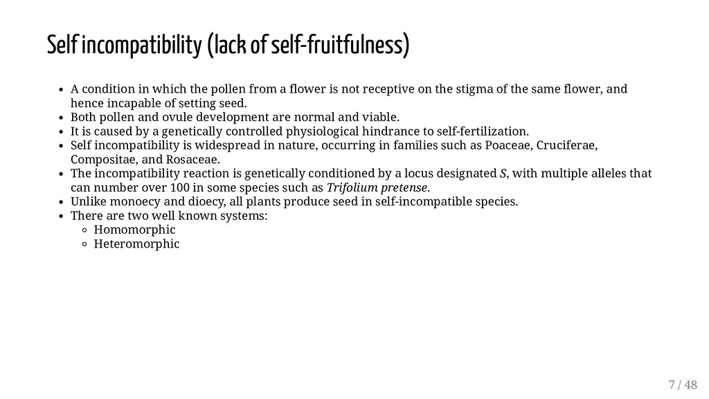 Self incompatibility (lack of self-fruitfulness...