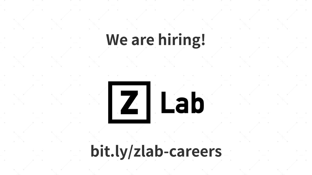 We are hiring! bit.ly/zlab-careers