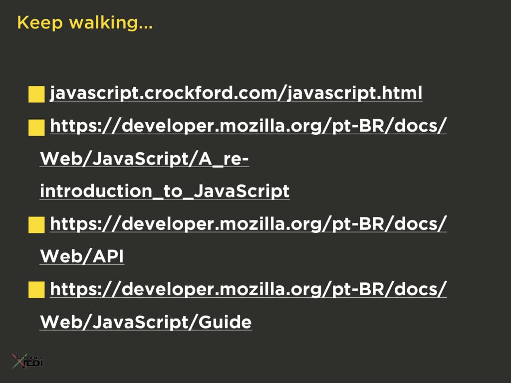 javascript.crockford.com/javascript.html https:...