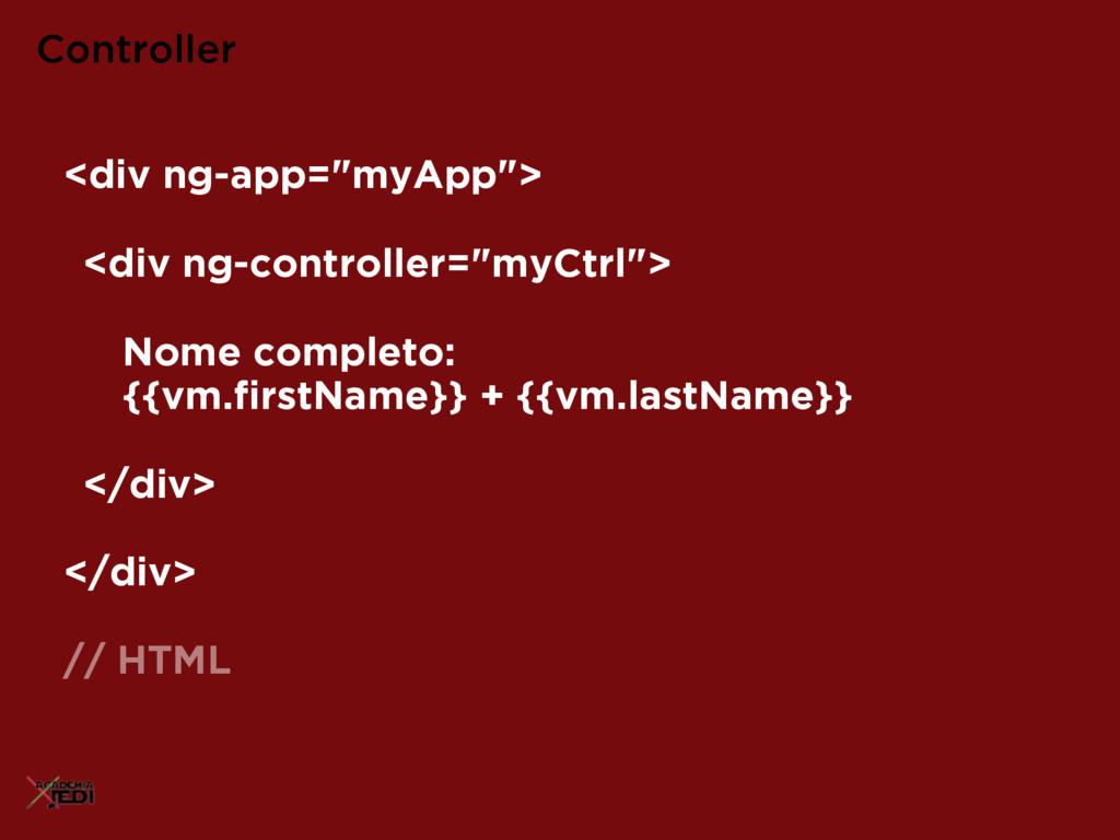 """<div ng-app=""""myApp""""> <div ng-controller=""""myCtrl..."""