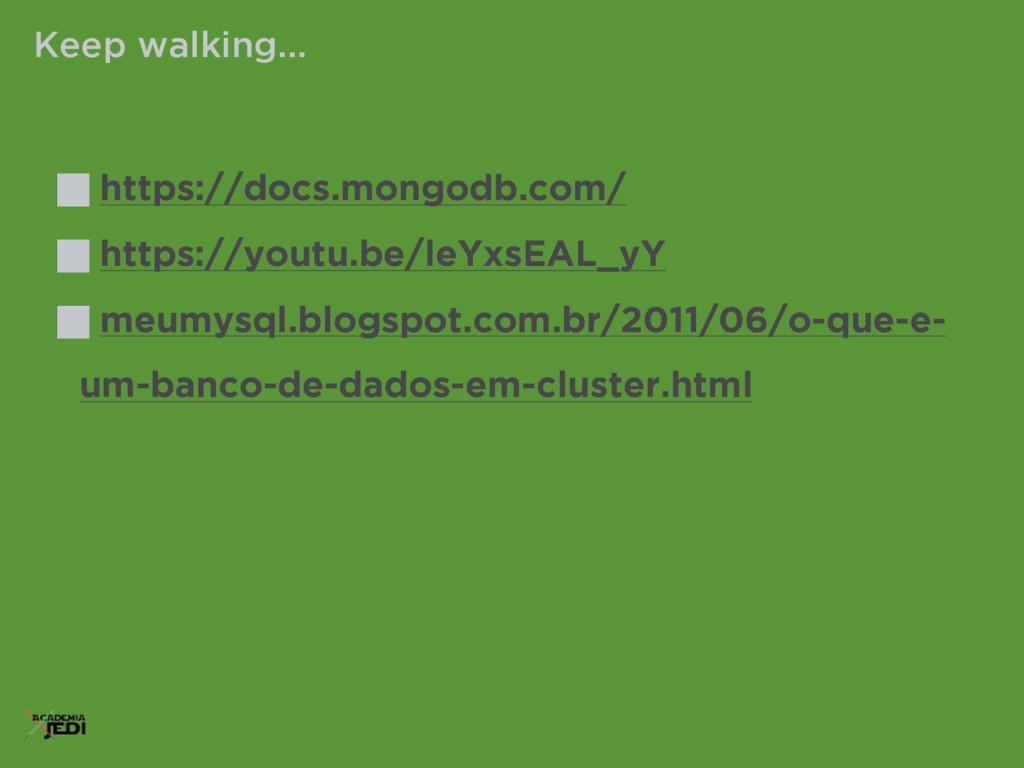 https://docs.mongodb.com/ https://youtu.be/leYx...