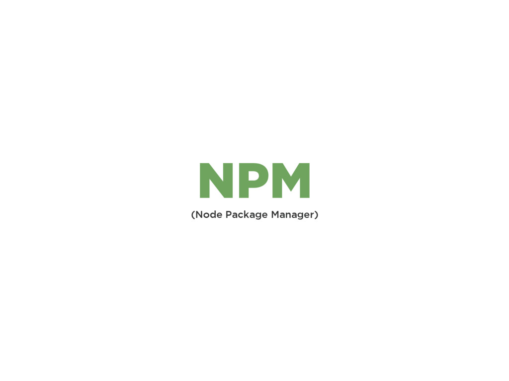 (Node Package Manager) NPM