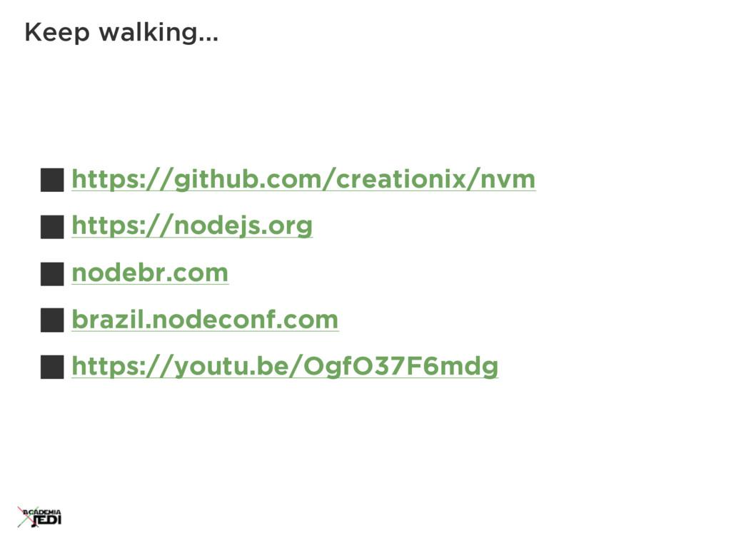 https://github.com/creationix/nvm https://nodej...