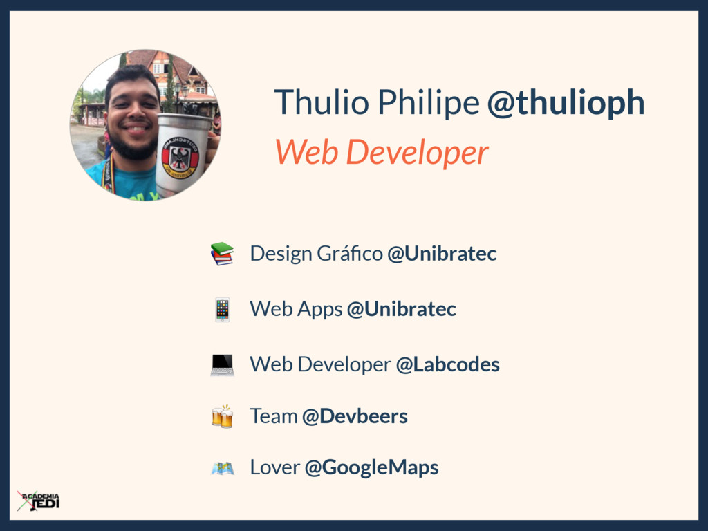 Thulio Philipe @thulioph Web Developer  Design ...