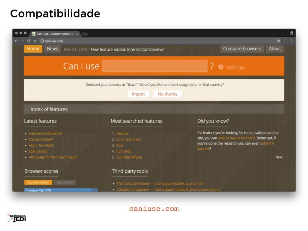 Compatibilidade caniuse.com