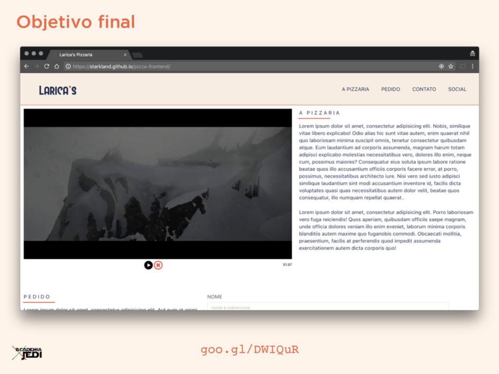 Objetivo final goo.gl/DWIQuR