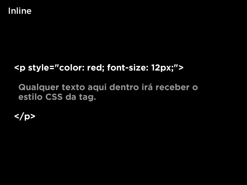 """Inline <p style=""""color: red; font-size: 12px;"""">..."""