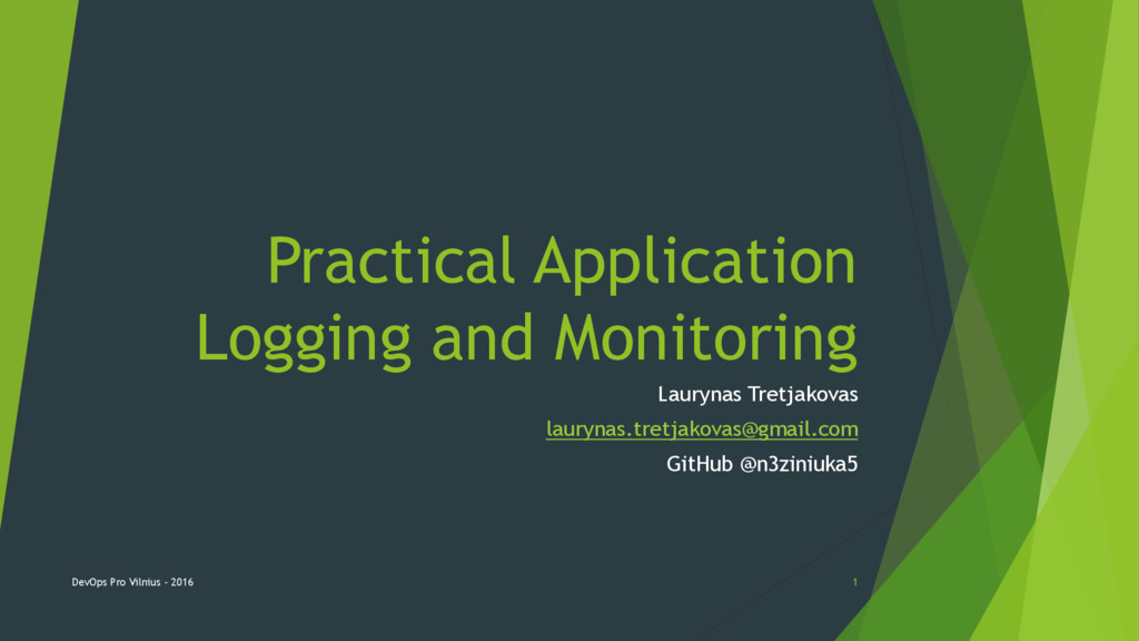 Practical Application Logging and Monitoring La...
