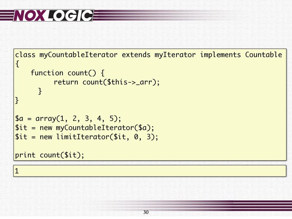 class myCountableIterator extends myIterator im...