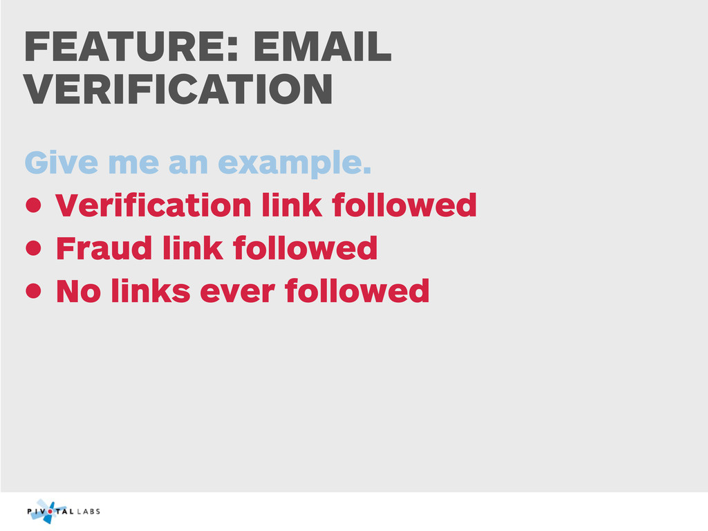 FEATURE: EMAIL VERIFICATION Give me an example....