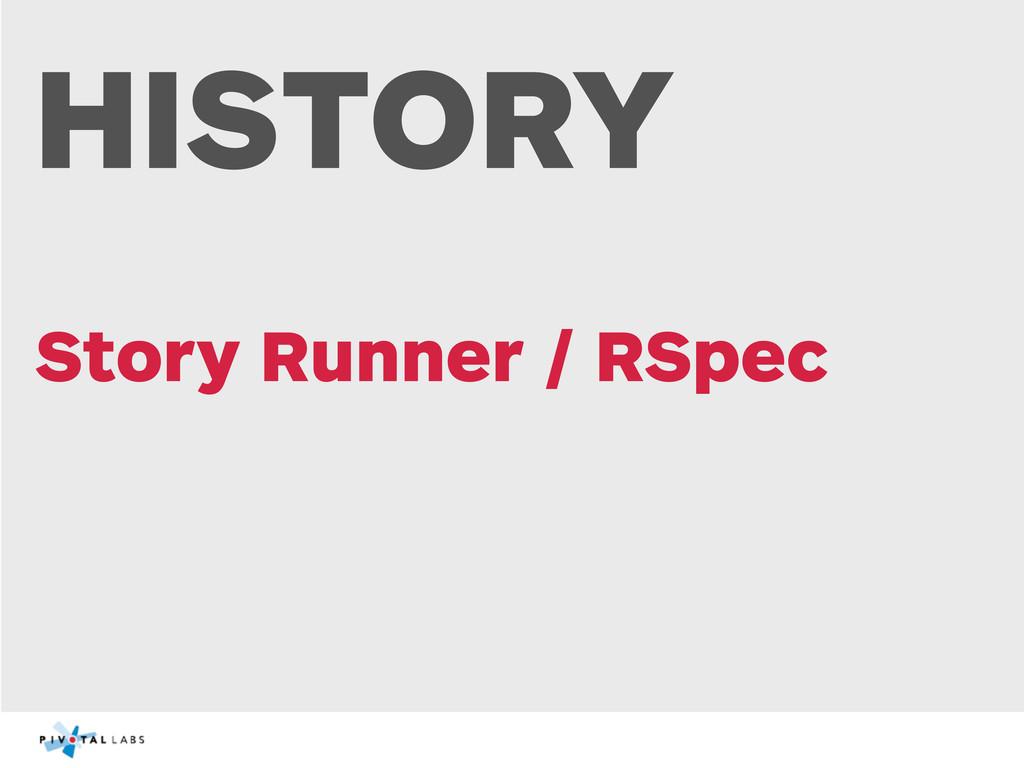 HISTORY Story Runner / RSpec