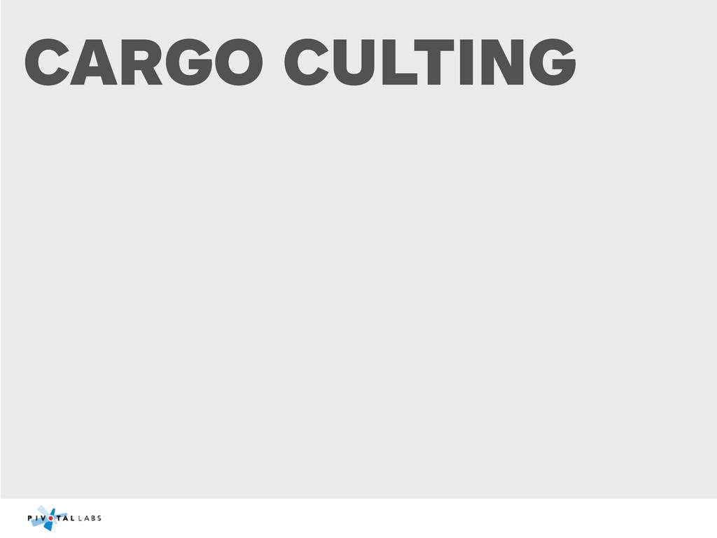CARGO CULTING