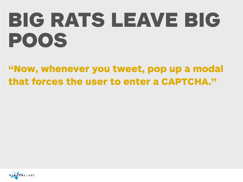 """BIG RATS LEAVE BIG POOS """"Now, whenever you twee..."""