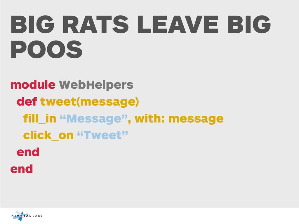 BIG RATS LEAVE BIG POOS module WebHelpers def t...
