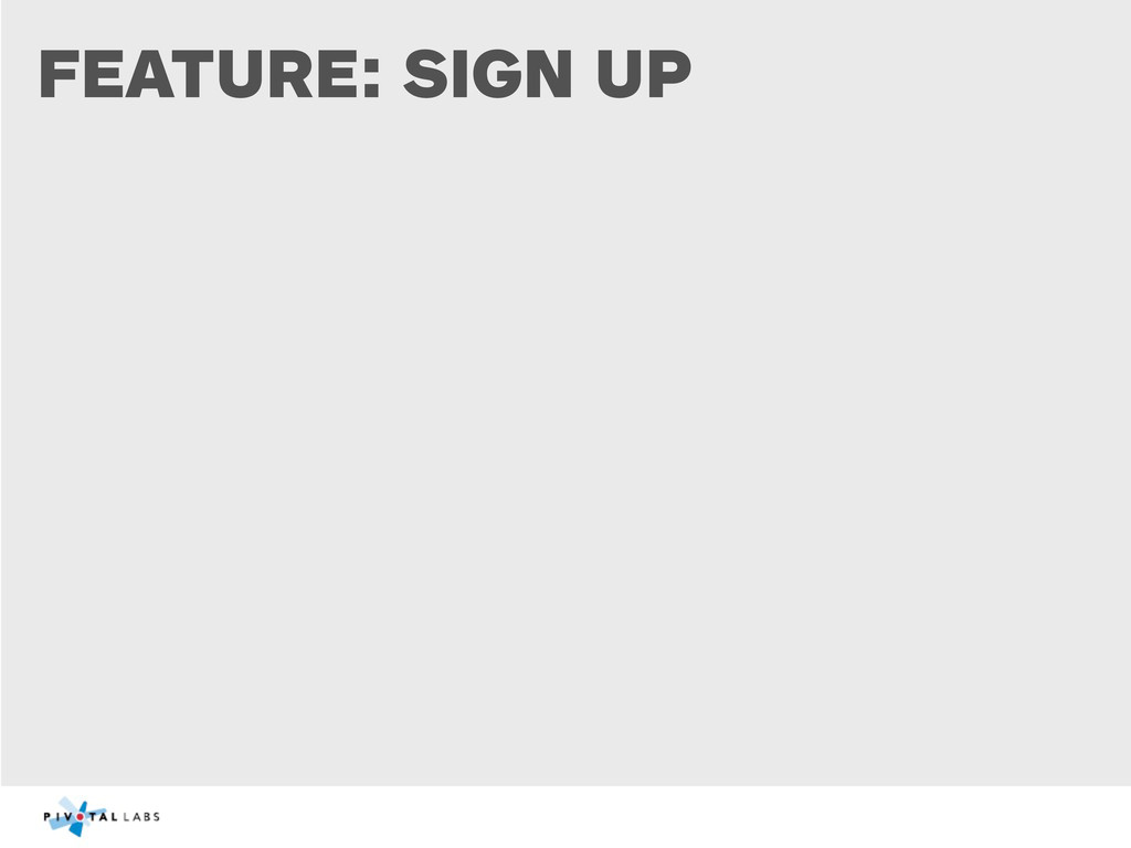 FEATURE: SIGN UP