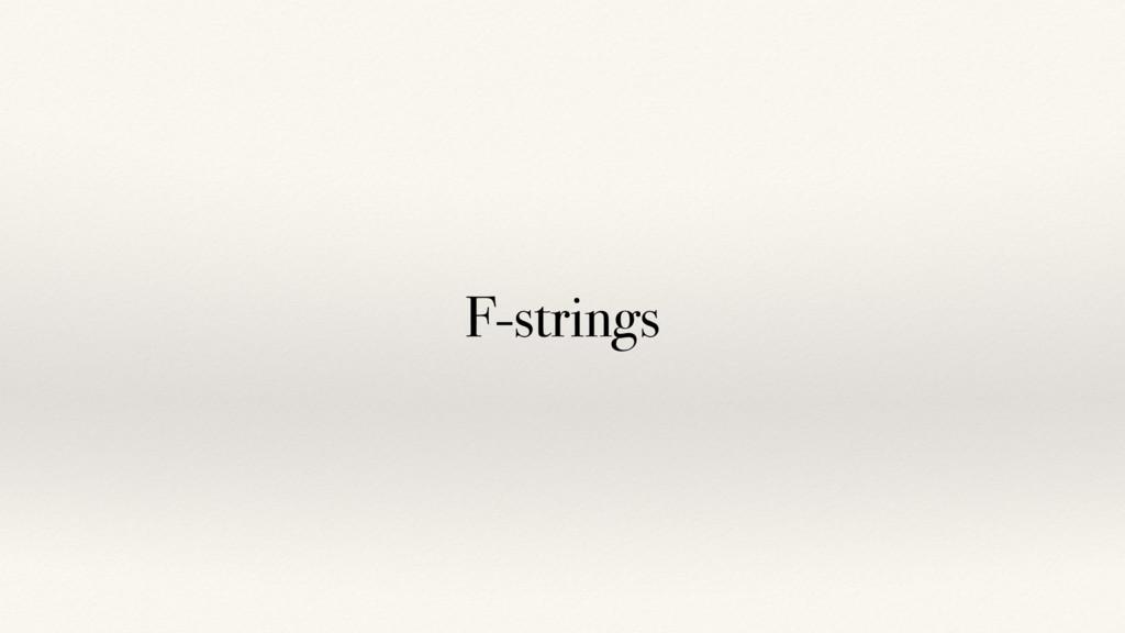 F-strings