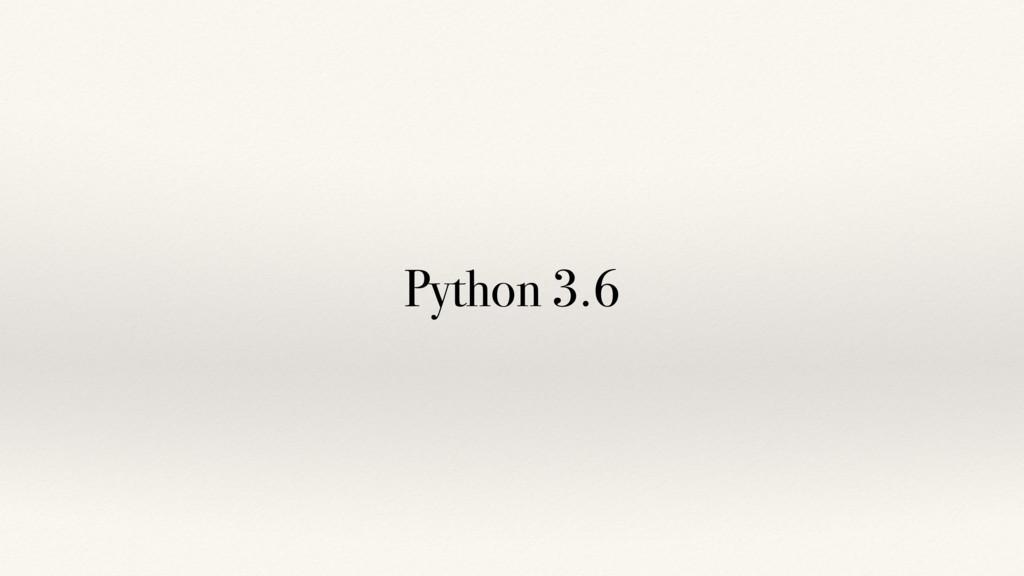 Python 3.6
