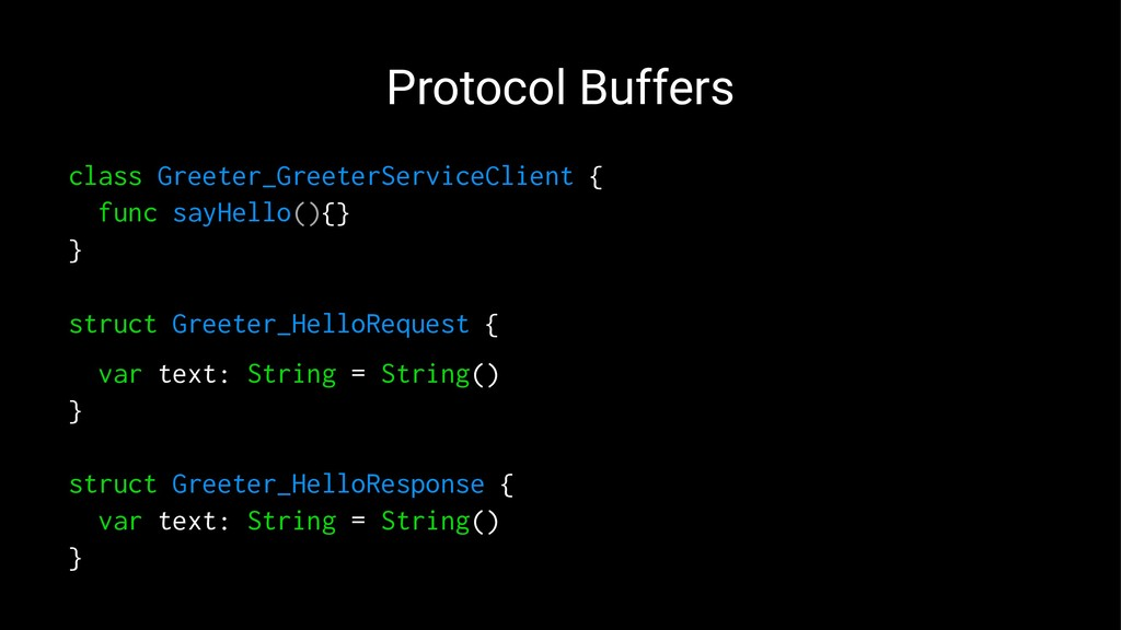 Protocol Buffers class Greeter_GreeterServiceCl...
