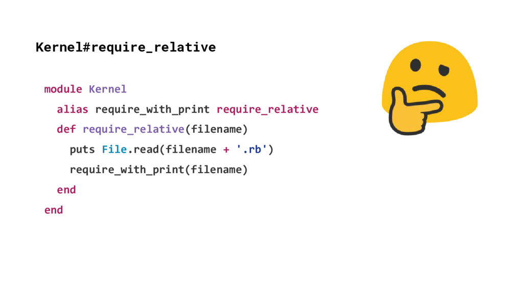 Kernel#require_relative module Kernel alias req...