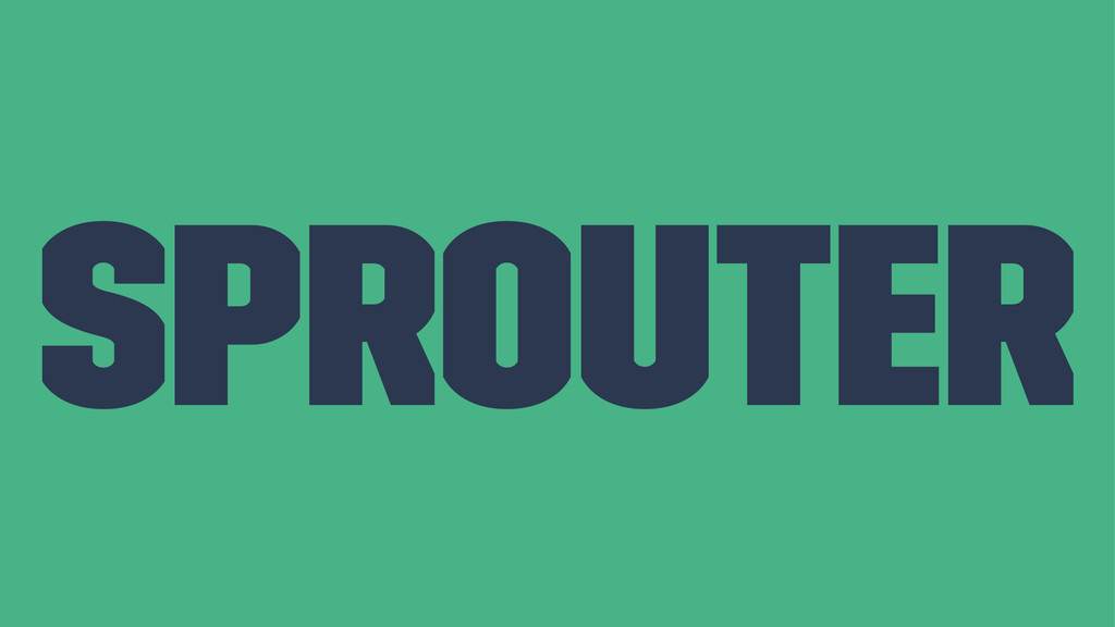 Sprouter