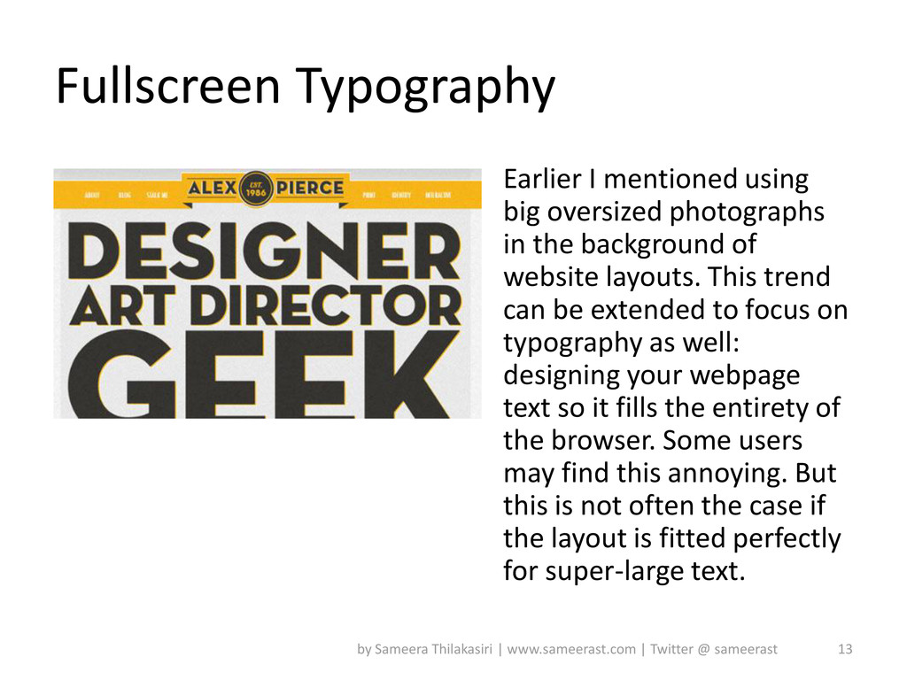 Fullscreen Typography Earlier I mentioned using...