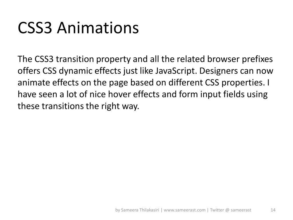 CSS3 Animations The CSS3 transition property an...