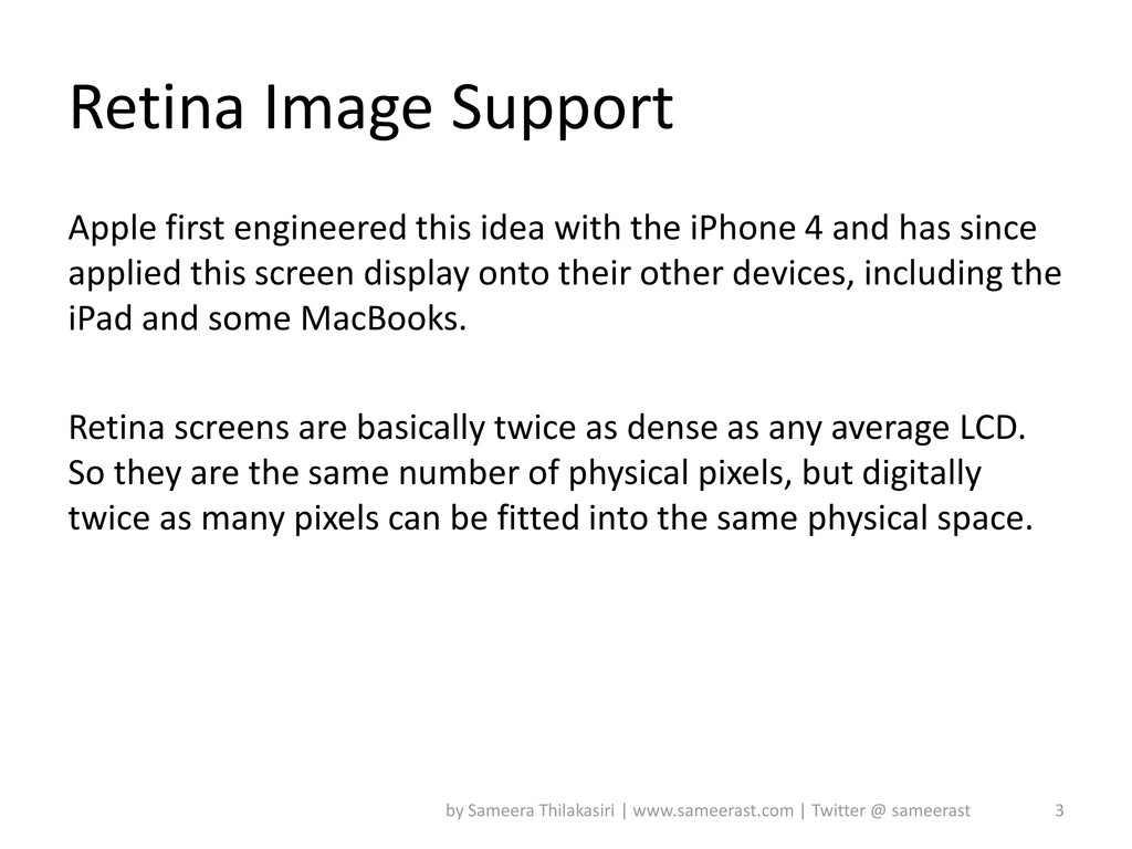 Retina Image Support Apple first engineered thi...